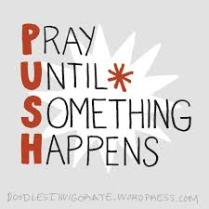 Never give up praying